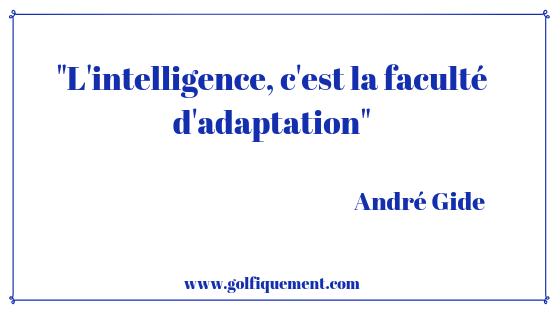 Citation inspirante André Gide Golfiquement